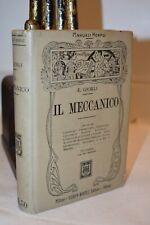 Giorli IL MECCANICO Manuali Hoepli 1915 Meccanica Aviazione Ferrovie Locomotiva