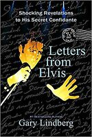 Letters from Elvis: Shocking Revelations to a Secret Confidante New Book
