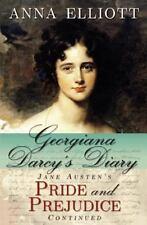 Georgiana Darcy's Diary: Jane Austen's Pride And Prejudice Continued (volume ...