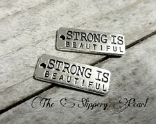 2 Word Charms Quote Pendants Antiqued Silver Inspirational STRONG IS BEAUTIFUL