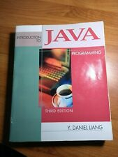 Introduction to Java Programming by Y. Daniel Liang – 3rd Edition