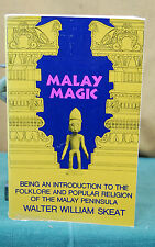 Malay Magic: Folklore and Popular Religion of the Malay Peninsula