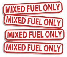 4 MIXED FUEL ONLY Vinyl Decal Sticker Gas Gasoline Oil Weed Blower MIX RACE GAS