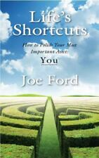 Life's Shortcuts: How to Polish Your Most Important Asset: You (Paperback or Sof