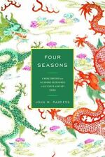 Four Seasons : A Ming Emperor and His Grand Secretaries in Sixteenth-Century...