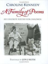 A Family of Poems:My Favorite Poetry for Children-Caroline Kennedy Jon Muth pix
