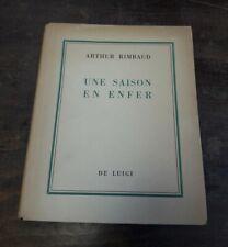 Rimbaud Bartolini UNE SAISON EN ENFER Del Luigi Roma 1945 tiratura di testa