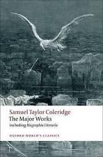 Samuel Taylor Coleridge - The Major Works (Oxford World's Classics), Good Condit