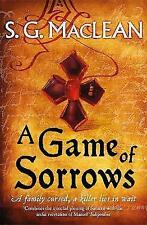 A Game of Sorrows by S. G. MacLean (Paperback) New Book
