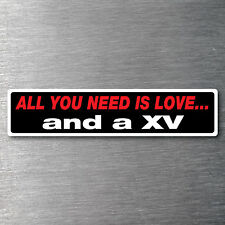 All you need is a XV sticker 7year water & fade proof vinyl motor bike