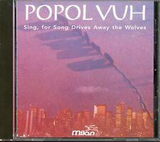 POPOL VUH Sing, For Song Drives Away The Wolves 1993 CD 1976 Werner Herzog Sndtk