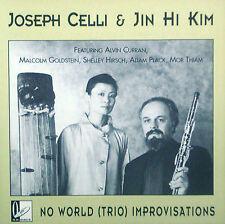 CD JOSEPH CELLI & JIN HI KIM - no world (trio) improvisations
