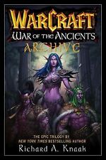 WarCraft War of the Ancients Archive (Warcraft Series), Richard A. Knaak, New Bo