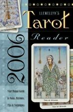 Llewellyn's 2006 Tarot Reader: Your Annual Guide to News, Reviews, Tips & Techni