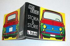 LA 500 Storia & Storie - POLISTIL Fiat Automobili Cinquecento