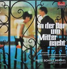 FRITZ SCHULZ REICHEL - IN DER BAR UM MITTERNACHT  -  LP