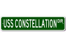 USS CONSTELLATION CV 64 Street Sign - Navy Ship Gift Sa