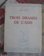 1943 Trois Drames de l'Asie Laloy Les cahiers du Rhône Drame