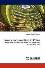 Luxury consumption in China: The potential of niche luxury brands and design SME