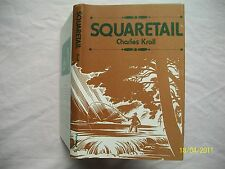 Squaretail- Signed Brook Trout Fishing Around The World by Charles Kroll Hb/Dj