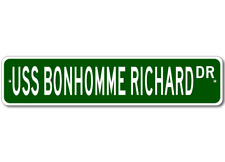 USS BONHOMME RICHARD CVA 31 Ship Navy Sailor Metal Street Sign - Aluminum