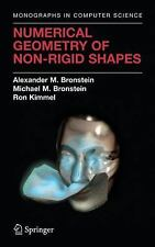 Numerical Geometry of Non-Rigid Shapes: By Alexander M Bronstein, Michael M B...