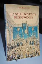LA SALLE DES ETATS DE BOURGOGNE construction décoration rénovation Y. BEAUVALOT