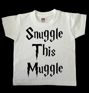 SNUGGLE THIS MUGGLE HARRY POTTER CHILD /TODDLER T SHIRT WHITE,