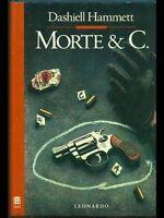 Dashiell Hammett  -  Morte & C.