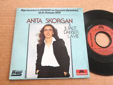 "DISQUE 45T DE ANITA SKORGAN  "" IL FAUT DANSER LA VIE "" EUROVISION 1979"