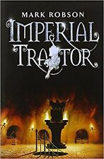 Imperial Traitor (Imperial Trilogy), Very Good, Robson, Mark Book