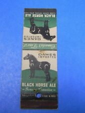 VINTAGE DAWES BLACK HORSE ALE BEER MATCHCOVER CANADA MOUNT ROYAL IMPORTERS NY.