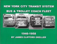 New York Transit System Bus & Trolley Coach Fleet 1946-1958