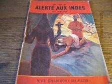 """Revue Collection """"Les Alliés"""" N°113 Alerte aux Indes BELLEY"""