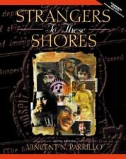 Strangers to These Shores Race and Ethnic Relations in the United States by