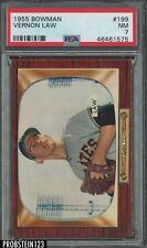 1955 Bowman #199 Vernon Law Pittsburgh Pirates PSA 7 NM