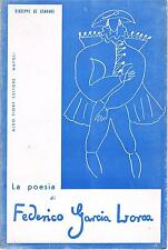 (G.De Gennaro) LA POESIA DI FEDERICO GARCIA LORCA aldo fiory editore  1966