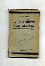 Igino Morello # IL SACERDOTE AGLI ESERCIZI # Gregoriana Editrice 1948