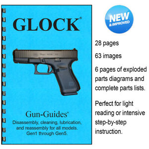 GLOCK Manual Book Cleaning Gen1-5 Gun-Guides Disassembly 17 43 26 19 ALL © 2019