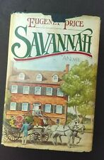 Savannah by Eugenia Price 1983 D/J Hardcover First Edition Southern Fiction