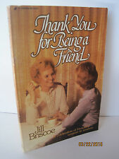 Thank You For Being A Friend by Jill Briscoe