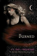 House of Night Novels: Burned 7 by P. C. Cast and Kristin Cast (2011, Paperback)