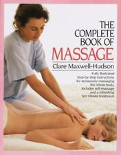 The Complete Book of Massage, Clare Maxwell-Hudson, 0394759753, Book, Acceptable