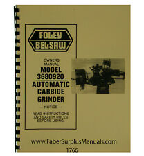 Foley Belsaw 3680920 Automatic Carbide Grinder Operator & Parts Manual #1766