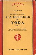DU KASHMIR AU THIBET A LA DECOUVERTE DU YOGA. L. ADAM-BECK.