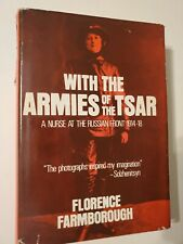 With the Armies of the Tsar : A Nurse at the Russian Front, 1914-18 Hardcover