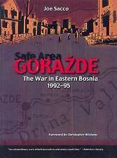 Safe Area Gorazde : The War in Eastern Bosnia, 1992-1995 Sacco Soft Cover