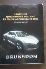 Learning QuickBooks Pro and Premier Accounting 2012 by Brunsdon