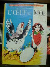 Idéal-Bibliothèque - Betty Mac Donald - L'oeuf et moi - ill. Jacques Poirier