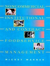 Noncommercial, Institutional, and Contract Foodservice Management-ExLibrary